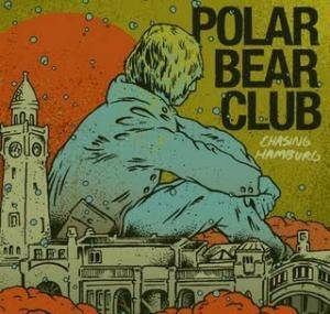Polar Bear Club: Chasing Hamburg - Cover
