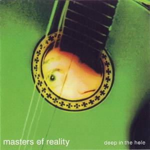 Cover - Masters Of Reality: Deep In The Hole
