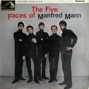 Cover - Manfred Mann: Five Faces Of Manfred Mann, The