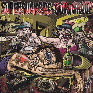 Cover - Supagroup: Supersuckers Vs. Supagroup Split 7""