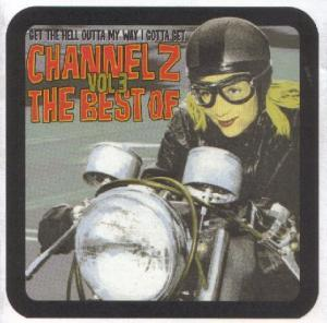 Channel Z - The Best Of Vol 3 - Cover