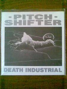 Cover - Pitchshifter: Death Industrial