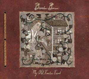 Cover - Brendan Benson: My Old, Familiar Friend
