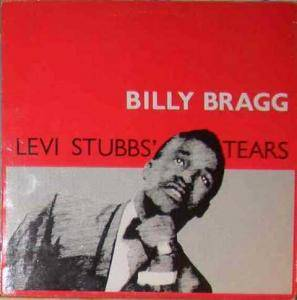 Billy Bragg: Levi Stubbs' Tears - Cover