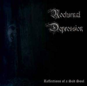 Nocturnal Depression: Reflections Of A Sad Soul - Cover