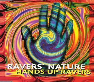 Cover - Raver's Nature: Hands Up Ravers