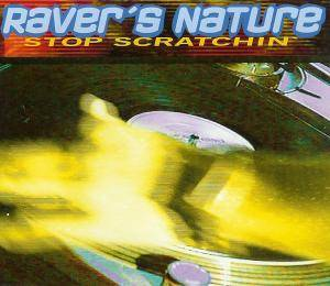 Cover - Raver's Nature: Stop Scratchin'