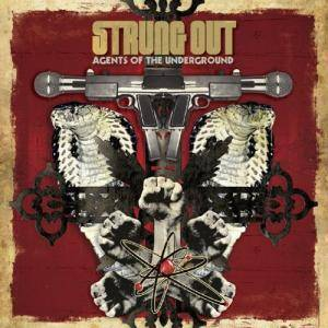 Cover - Strung Out: Agents Of The Underground