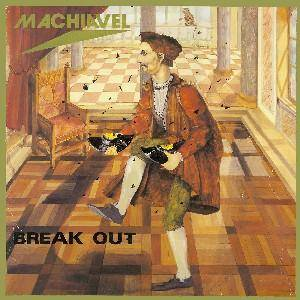 Cover - Machiavel: Break Out