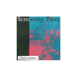 Cover - Screaming Trees: Clairvoyance