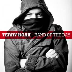 Cover - Terry Hoax: Band Of The Day