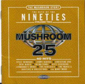 Mushroom 25 - The Hits Of The Nineties Vol. 2 [The Mushroom Story] - Cover