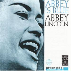 Abbey Lincoln: Abbey Is Blue - Cover