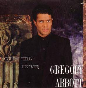 Gregory Abbott: I Got The Feelin' (It's Over) - Cover