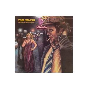 Tom Waits: Heart Of Saturday Night, The - Cover