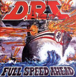 Cover - D.R.I.: Full Speed Ahead