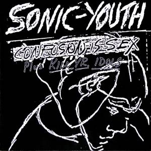 Sonic Youth: Confusion Is Sex - Cover