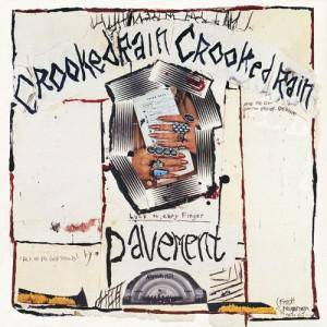 Cover - Pavement: Crooked Rain, Crooked Rain
