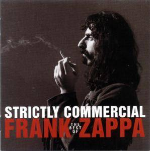 Frank Zappa: Strictly Commercial - The Best Of Frank Zappa - Cover