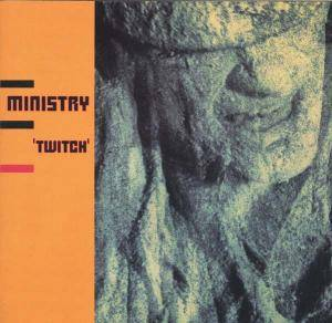 Cover - Ministry: Twitch