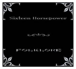 16 Horsepower: Folklore (CD) - Bild 1