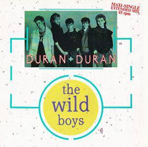 "Duran Duran: The Wild Boys (12"") - Bild 1"