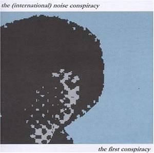 The (International) Noise Conspiracy: First Conspiracy, The - Cover