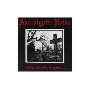 Apokalyptic Raids, Apocalyptic Raids: Only Death Is Real... - Cover