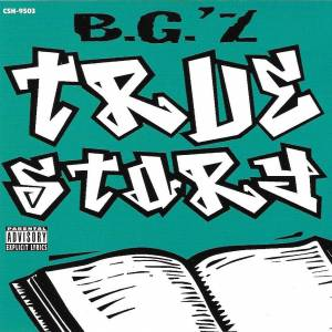 Cover - B.G.: True Story