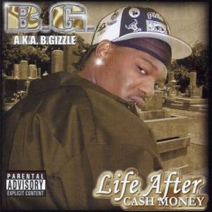 Cover - B.G.: Life After Cash Money
