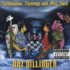 Daz Dillinger: Retaliation, Revenge And Get Back - Cover