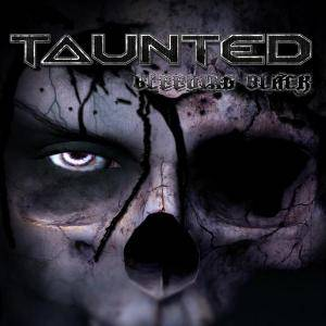 Taunted: Bleeding Black - Cover