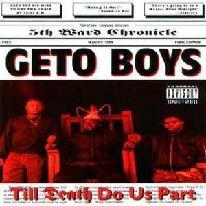 Geto Boys: Till Death Do Us Part - Cover