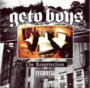 Geto Boys: Resurrection, The - Cover