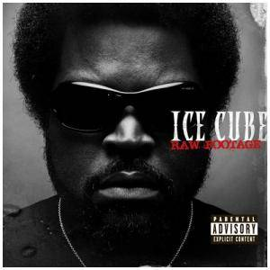 Ice Cube: Raw Footage - Cover