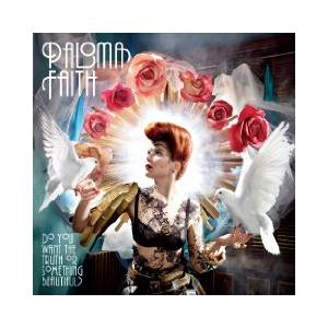 Cover - Paloma Faith: Do You Want The Truth Or Something Beautiful?