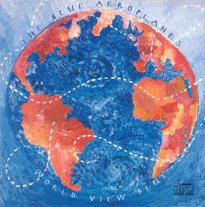Cover - Blue Aeroplanes, The: World View Blue