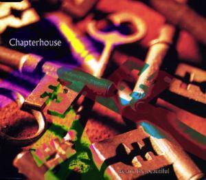 Cover - Chapterhouse: We Are The Beautiful