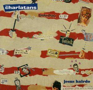 The Charlatans: Jesus Hairdo - Cover