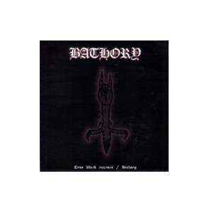 Bathory: True Black Essence / History - Cover