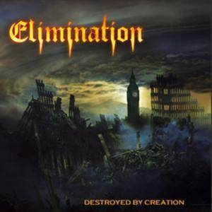 Elimination: Destroyed By Creation - Cover