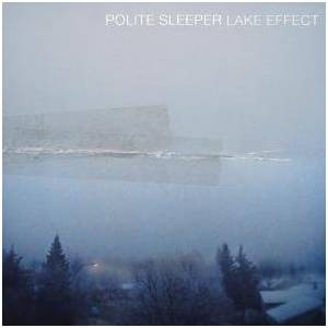 Polite Sleeper: Lake Effect - Cover