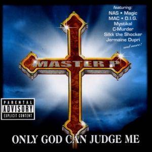 Cover - Master P: Only God Can Judge Me