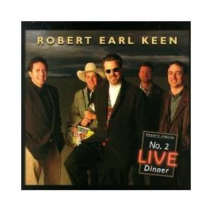 Cover - Robert Earl Keen: No 2 Live Dinner