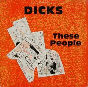 Cover - Dicks: These People