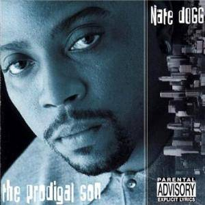 Cover - Nate Dogg: Prodigal Son, The