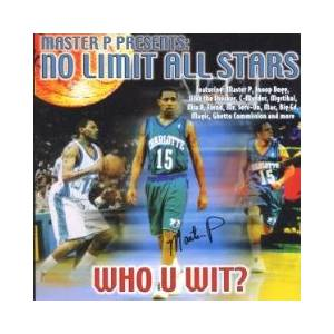 Master P Presents: No Limit All Stars - Who U Wit? - Cover