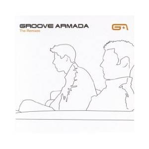 Cover - Groove Armada: Remixes, The