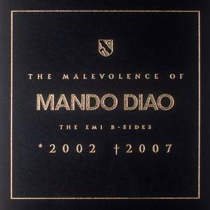 Mando Diao: Malevolence Of Mando Diao - The EMI B-Sides 2002-2007, The - Cover