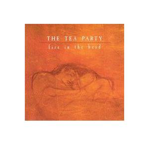 Cover - Tea Party, The: Fire In The Head